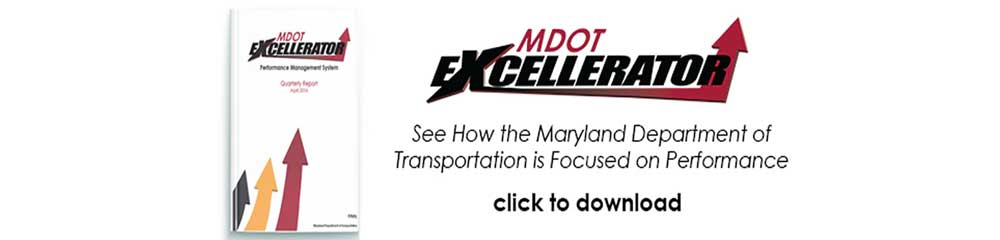 MDOT Excellerator - See how the Maryland Dept of Transportation is focused on performance